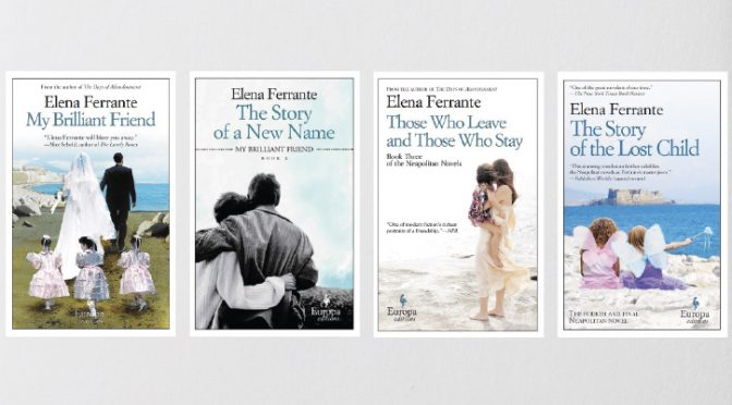 Why you should read everything with Ferrante's name on it